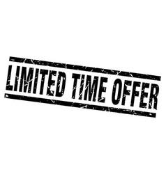 square grunge black limited time offer stamp vector image