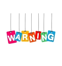 colorful hanging cardboard Tags - warning vector image vector image