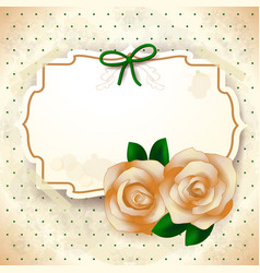 romantic background with roses and label vector image