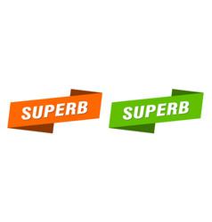 Superb banner superb ribbon label sign set vector