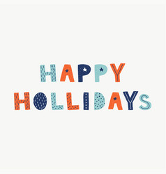 scandinavian holidays hand lettering quotes to vector image