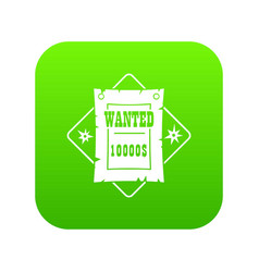 wanted icon green vector image