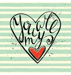 Calligraphic inscription You are my heart vector