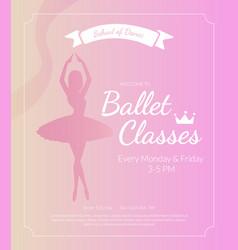 ballet classes banner template school dance vector image