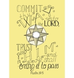 Bible verse commit to lord thy way and trust in vector