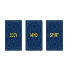 Three card tarot spread body mind and spirit vector
