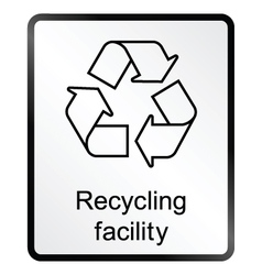 Recycling facility Information Sign vector image vector image