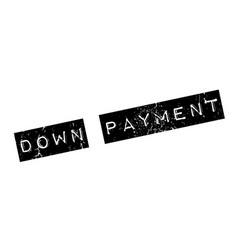 Down payment rubber stamp vector