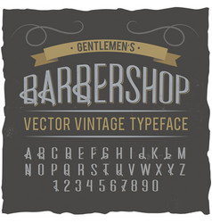 vintage label typeface named barbershop vector image