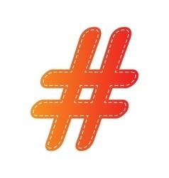 Hashtag sign Orange applique vector image
