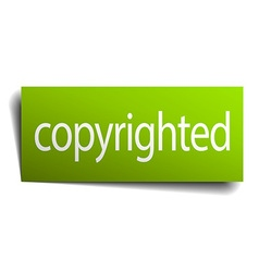 Copyrighted green paper sign on white background vector