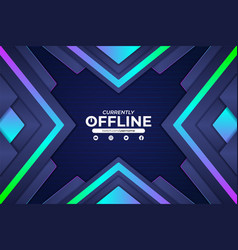 currently offline twitch gaming modern banner vector image