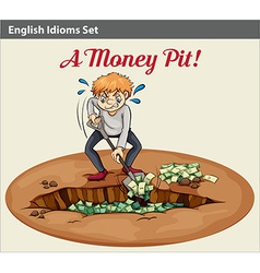 English idiom showing the wealth at the pit vector