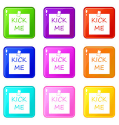 Inscription kick me icons 9 set vector