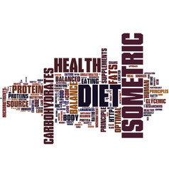 The isometric diet and balanced health text vector