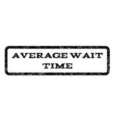 average wait time watermark stamp vector image