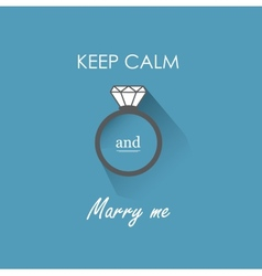Keep calm and marry me vector