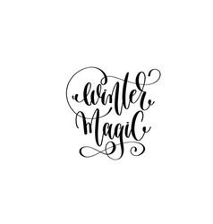 winter magic - hand lettering black ink phrase vector image vector image