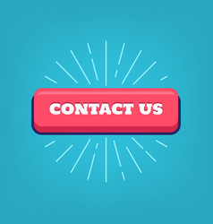 contact us button with rays vector image