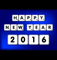 Happy New Year 2016 Scrabble vector image vector image
