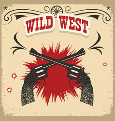 wild west background with revolvers and text on vector image