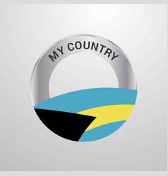 bahamas my country flag badge vector image