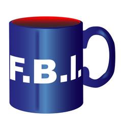 Fbi spoof text mug vector