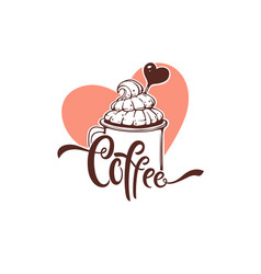 Sweet coffee logo template design hand drawn vector