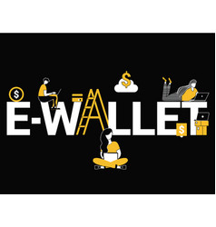 creative word concept e-wallet and people doing vector image