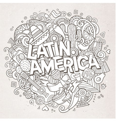 Latin america cartoon hand drawn doodle vector