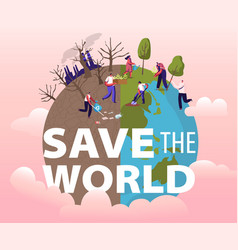 save world concept people removing trash from vector image