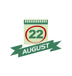 22 august calendar with ribbon vector