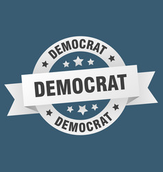 democrat ribbon democrat round white sign democrat vector image