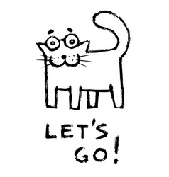 Funny cat says lets go vector