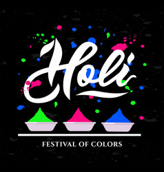handwritten lettering of happy holi on black vector image