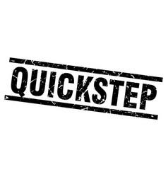 Square grunge black quickstep stamp vector