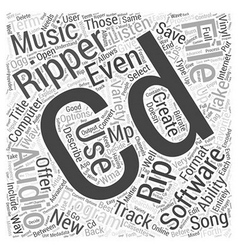 CD Ripper Software Word Cloud Concept vector image