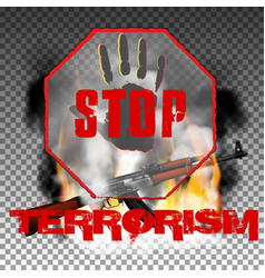 Stop terror hand and kalashnikov machine gun in vector