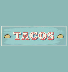 taco sign vector image
