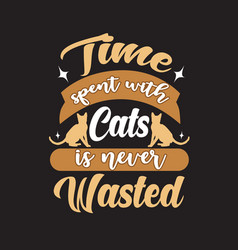 cat quote and saying good for print design vector image