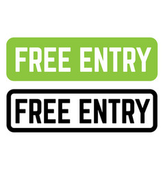 Free entry stamp on white vector