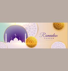 Arabic ornamental ramadan kareem beautiful banner vector