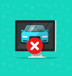 Car with disapproved sign on computer flat vector