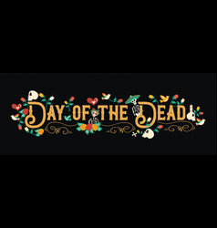 day dead mexican celebration web banner vector image