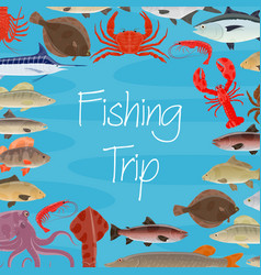 Poster for fishing trip and seafood fish vector