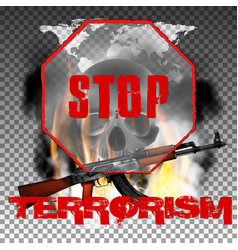 stop terrorism in the fire smoke and skull world vector image vector image