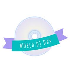 world dj day vector image vector image