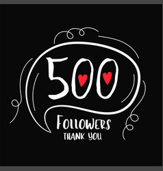 500 followers thank you background for social vector