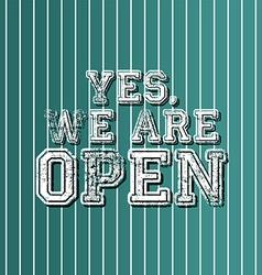 Grungy art greeting open vector