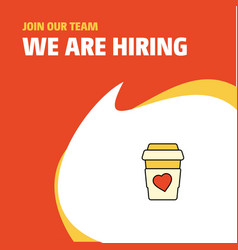 join our team busienss company juice glass we are vector image